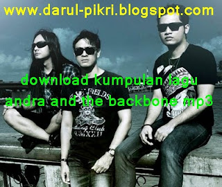 download kumpulan lagu andra and the backbone mp3