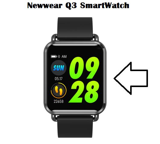 Newwear Q3 SmartWatch Specs, Price, Features