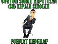 Contoh Surat Keputusan (SK) Kepala Sekolah Format Lengkap