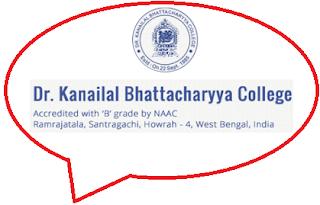 Dr. Kanailal Bhattacharya College, Dharmatala, Ramrajatala, Santragachi, Howrah – 711-104, West Bengal