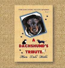 A DACHSHUND'S TRIBUTE, Book 4