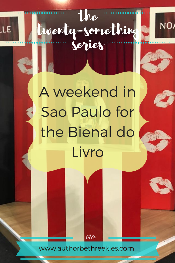A weekend in Sao Paulo for the Bienal do Livro - The Twenty-Something Series - beth reekles