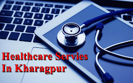 Healthcare Services In Kharagpur, West Bengal