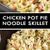 CHICKEN POT PIE NOODLE SKILLET