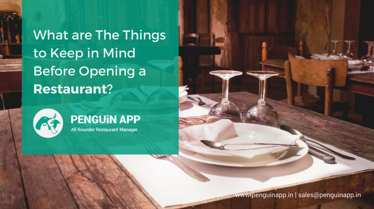 What are The Things to Keep in Mind Before Opening a Restaurant?