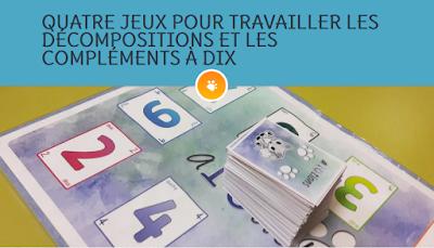 http://taniere-de-kyban.fr/2016/a10tions-jeux-travailler-decompositions-complements-dix