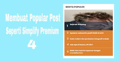 Cara Membuat Popular Post Seperti Template Simplify Premium