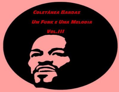 http://www.4shared.com/rar/LkzY6bq-ce/Coletnea_Bandas_-_um_Funk_e_um.html