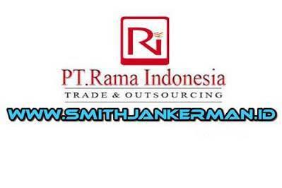 Lowongan Kerja PT. Rama Indonesia Pekanbaru Februari 2019