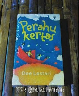 Buku Novel : Perahu Kertas :  Dee