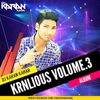 Download-Krnlious-Vol.02-Dj-Karan-Kahar-KRN-Production