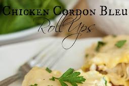 Delicious Chicken Cordon Bleu Roll Ups Recipe For Dinner