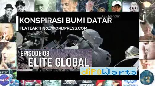 Elite Global merupakan episode ke-8 dari serial Konspirasi Bumi Datar