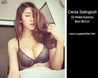 Cerita Selingkuh Di Hotel Karena Ban Bocor