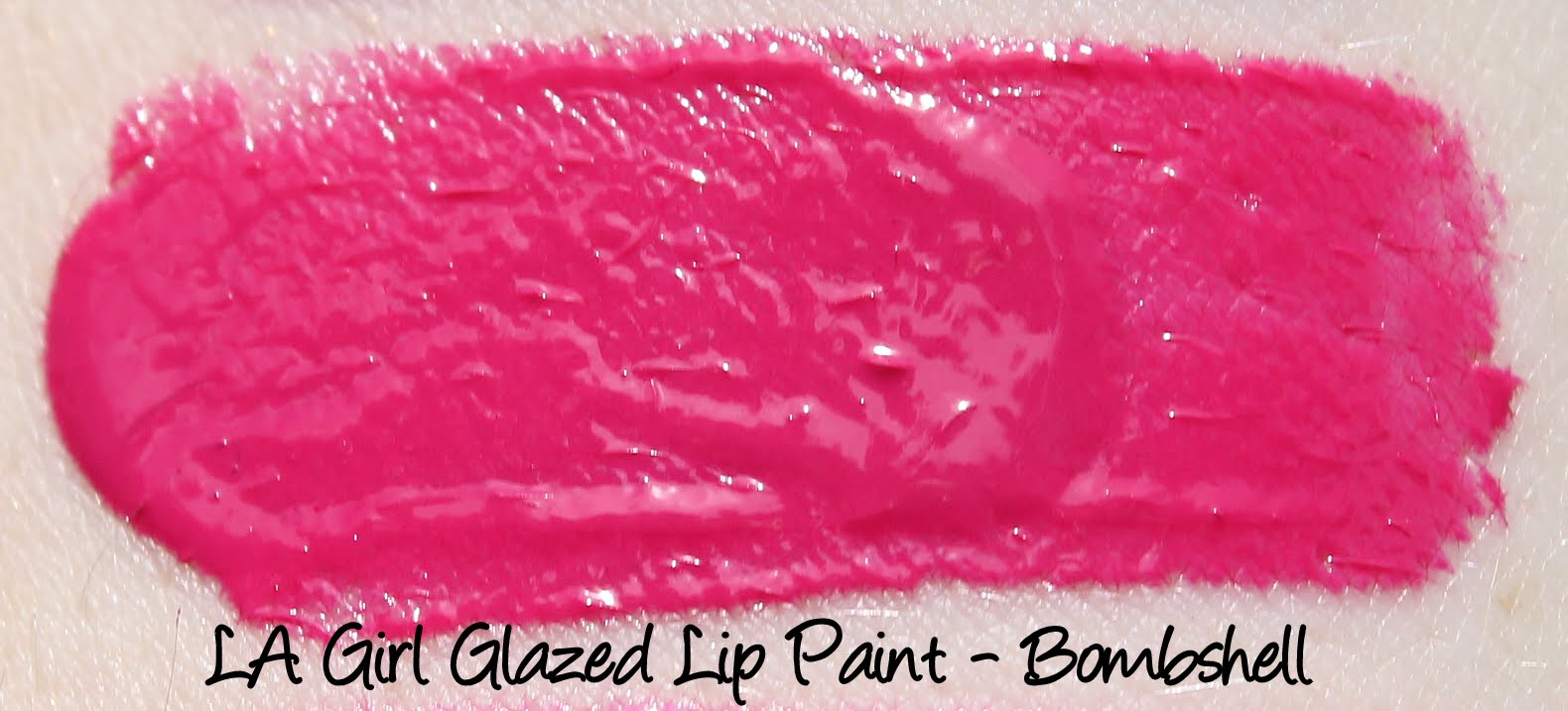 LA Girl Glazed Lip Paints - Bombshell Swatches & Review