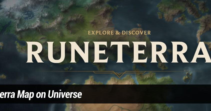 Surrender at 20: Runeterra Map on Universe