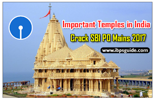 Static GK Awareness – List of Important Temples in India: Crack SBI PO Mains 2017: (Day-3)