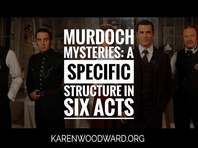 Murdoch Mysteries: A Specific Structure in Six Acts