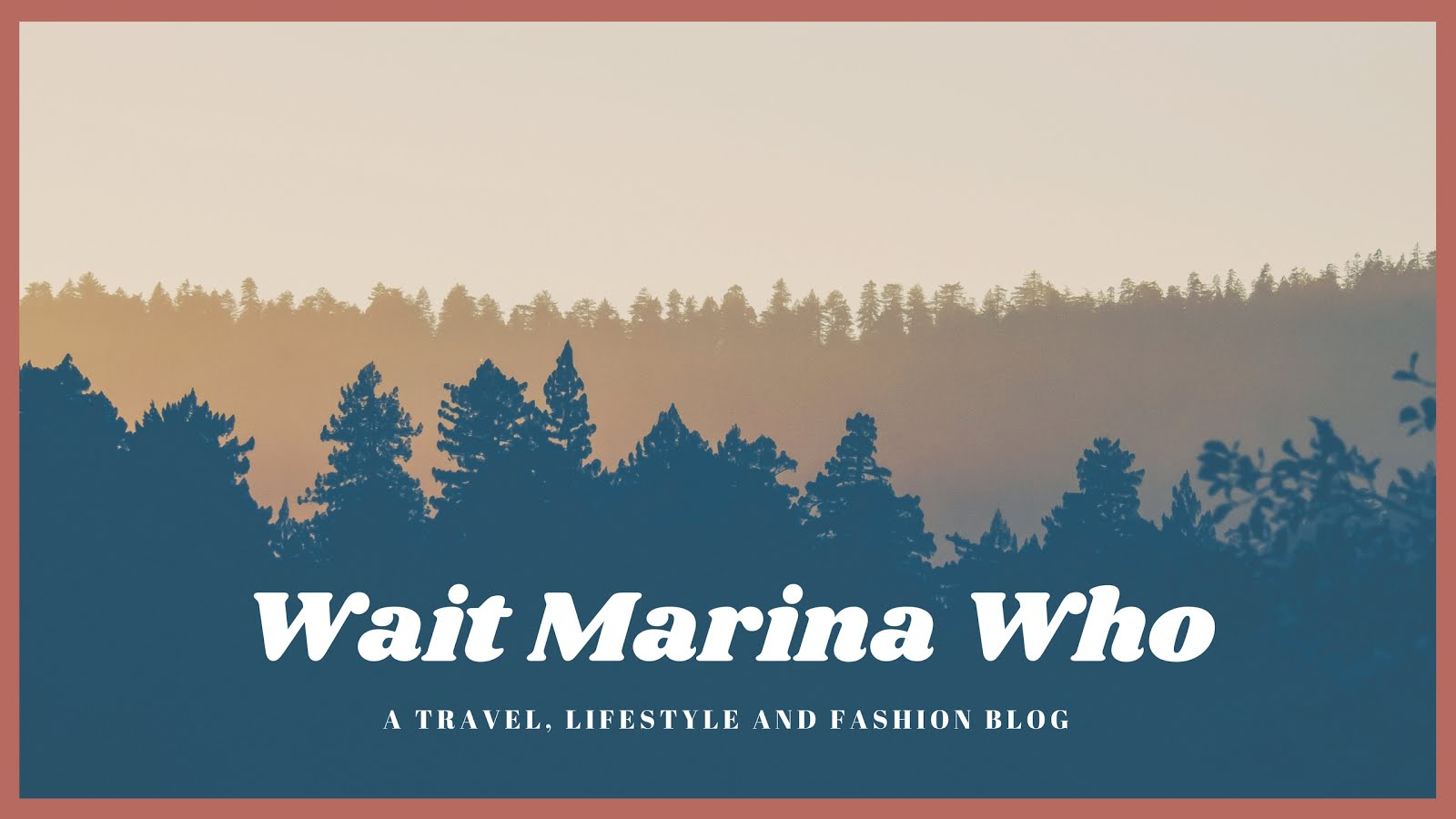 Wait Marina Who - Travel and Lifestyle Blog