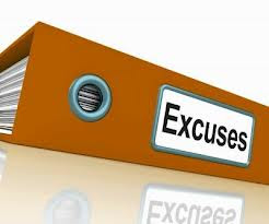 Excuses Are Monuments Of Nothingsness The Business Woman