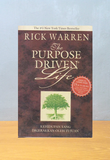 THE PURPOSE DRIVEN LIFE [BAHASA INDONESIA], RICK WARREN
