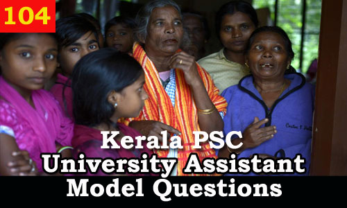 Kerala PSC Model Questions for University Assistant Exam - 104
