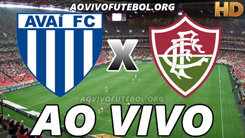 Assistir Avaí vs Fluminense Ao Vivo HD