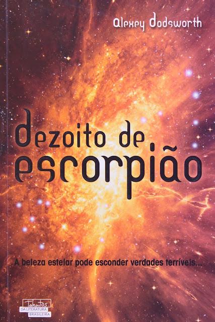 Dezoito de Escorpião - Alexey Dodsworth