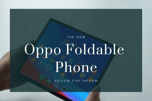 Oppo releasing new phone Oppo Foldable Phone