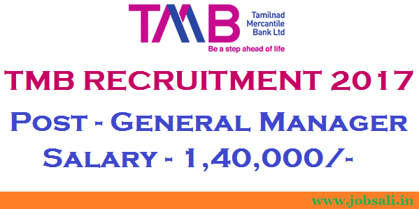 TMB Careers, Tamilnad Mercantile Bank, Bank Vacancies 2017