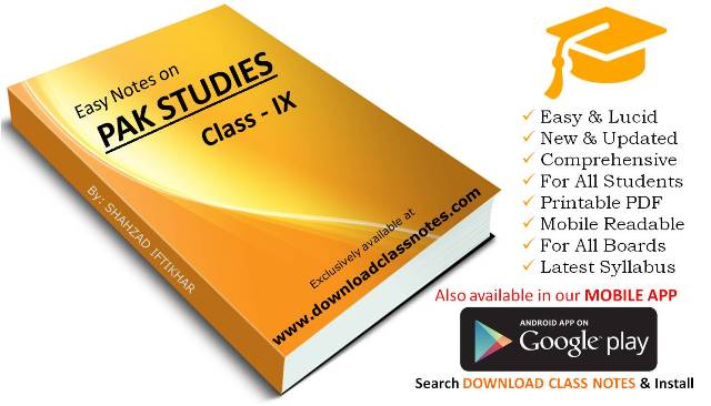 Pakistan Studies Notes for 9th Class / SSC-I (Federal Board, Islamabad)