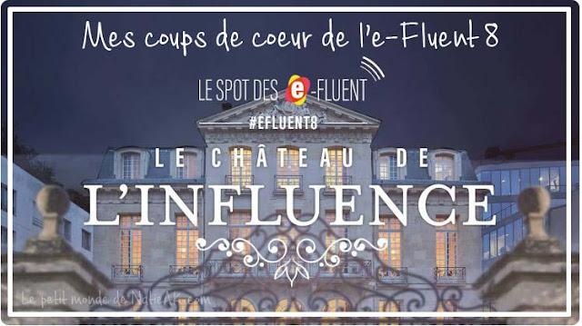 Château de l'influence E-Fluent 8 de Parole de mamans