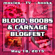 Blood, Boobs & Carnage Blogfest