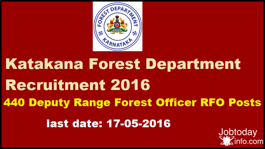 Katakana Forest Department Recruitment 2016 Apply for 440 Deputy Range Forest Officer RFO Posts