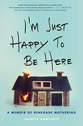 Janelle Hanchett, Renegade Mothering, read, reading, amreading, nonfiction,Goodreads, Amazon, Kindle reads,