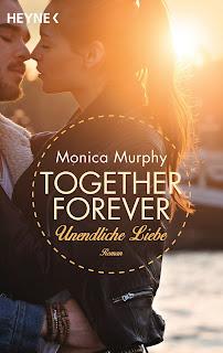 Together Forever - Unendliche Liebe - Monica Murphy