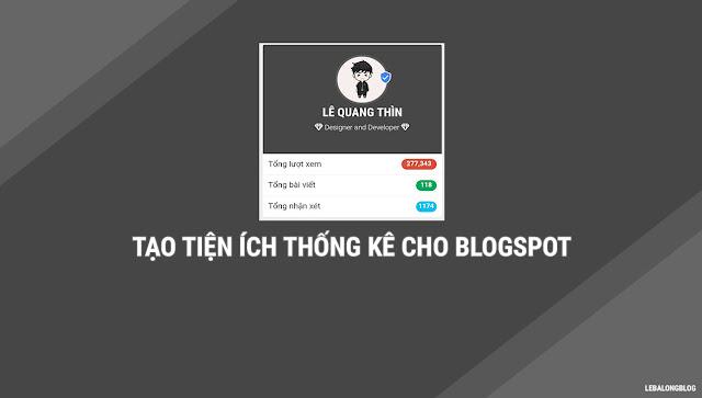 Tạo tiện ích thống kê cho blogger
