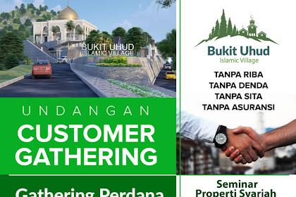 Gathering Perdana Bukit Uhud Islamic Village, 15 Desember 2018