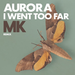 Aurora I Went Too Far MK Remix album artwork