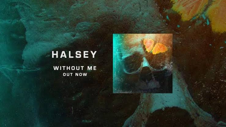 Download Halsey S Without Me Music Audio Full Song Mp3 Lyrics