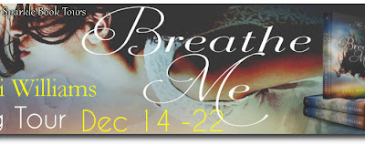 BLOG TOUR & #GIVEAWAY - Breathe Me by Jeri Williams