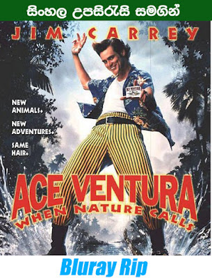 Ace Ventura: When Nature Calls 1995 Full movie Watch Online With Sinhala Subtitle
