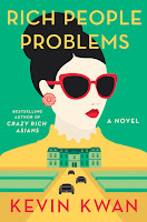 https://www.goodreads.com/book/show/29864343-rich-people-problems?from_search=true