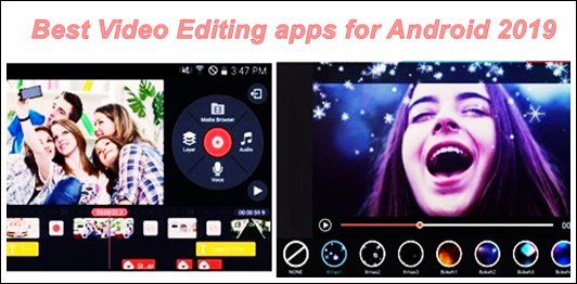Best Android Video Editing Apps 2019