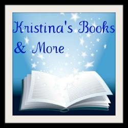 http://kristinasbooksandmore.blogspot.com/