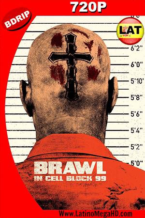 Brawl in Cell Block 99 (2017) Latino HD BDRip 720p ()