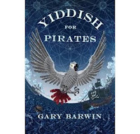 Yiddish for Pirates book cover for interview with Gary Barwin, author