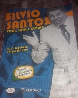 [Resenha] Silvio Santos - Vida, Luta e Glória