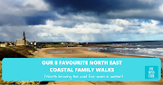 Our 8 Favourite North East Coastal Family Walks - worth braving the cold for even in winter and early spring