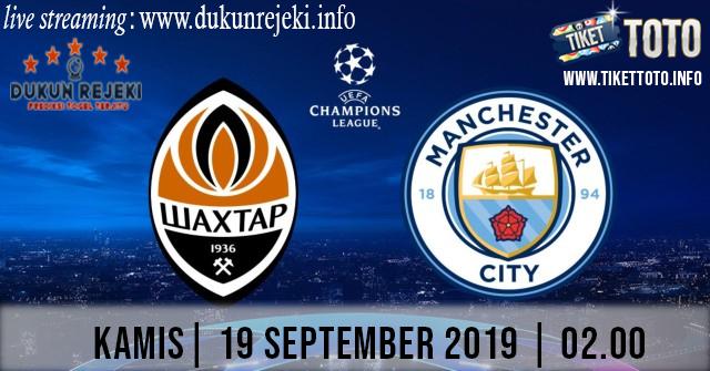 Prediksi UEFA Champions Shakhtar Donetsk Vs Manchester City 19 September 2019